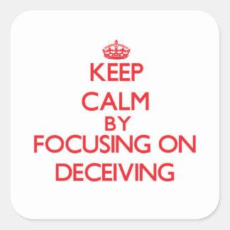 Gardez le calme en se concentrant sur tromper autocollants carrés