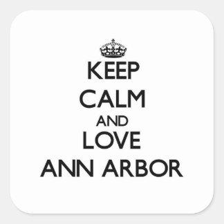 Gardez le calme et aimez Ann Arbor Autocollant Carré