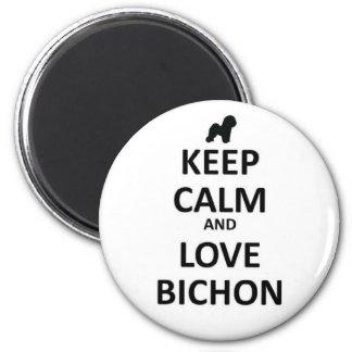 Gardez le calme et aimez Bichon Magnets