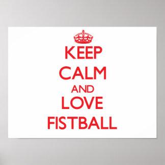 Gardez le calme et aimez Fistball Poster
