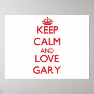 Gardez le calme et aimez Gary Affiche