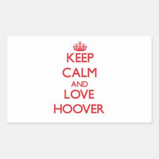 Gardez le calme et aimez Hoover Autocollant Rectangulaire