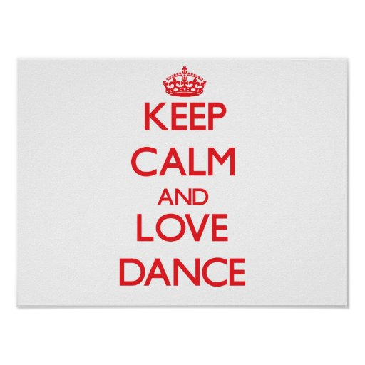 Gardez le calme et aimez la danse poster