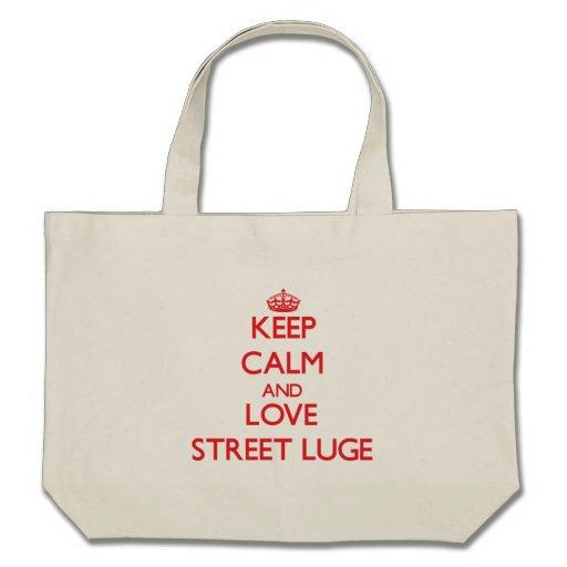 Gardez le calme et aimez la rue Luge Sacs En Toile