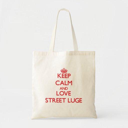 Gardez le calme et aimez la rue Luge Sac En Toile