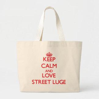 Gardez le calme et aimez la rue Luge Sacs