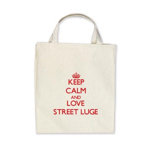 Gardez le calme et aimez la rue Luge Sac Fourre-tout