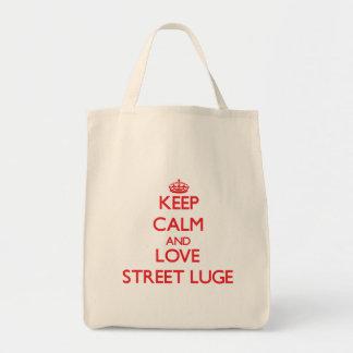 Gardez le calme et aimez la rue Luge Sacs Fourre-tout