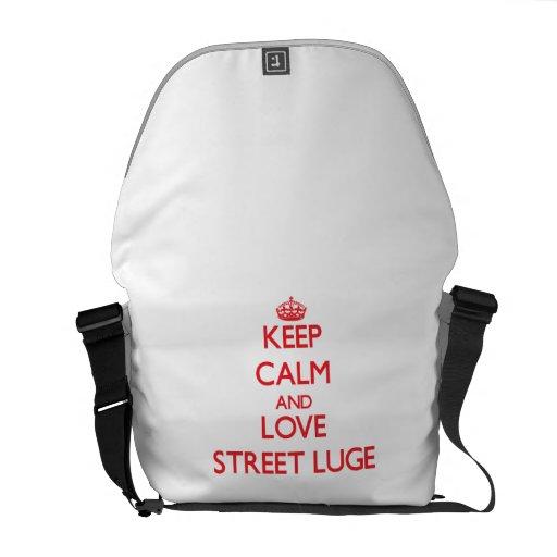 Gardez le calme et aimez la rue Luge Besaces