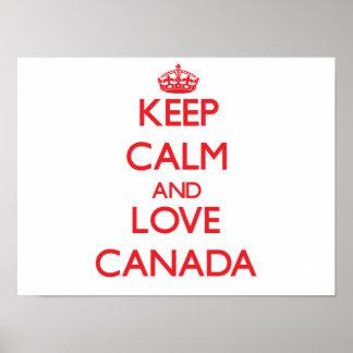 Gardez le calme et aimez le Canada Posters