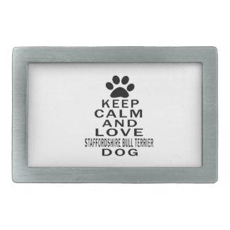Gardez le calme et aimez le chien de bull-terrier  boucles de ceinture rectangulaires