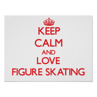 Gardez le calme et aimez le patinage artistique affiches