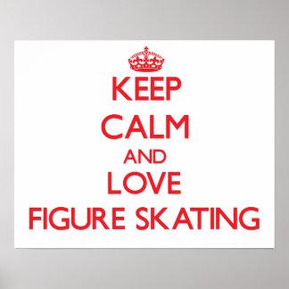 Gardez le calme et aimez le patinage artistique posters