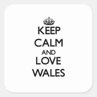 Gardez le calme et aimez le Pays de Galles Sticker Carré