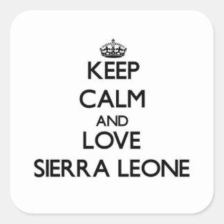 Gardez le calme et aimez le Sierra Leone Sticker Carré