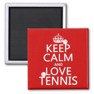 Gardez le calme et aimez le tennis (la couleur de  magnet carré