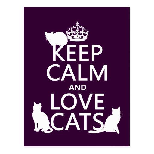 Gardez le calme et aimez les chats (dans toute cou carte postale