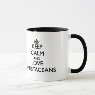 Gardez le calme et aimez les crustacés tasse