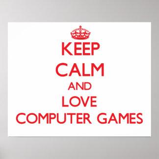 Gardez le calme et aimez les jeux d ordinateur affiches