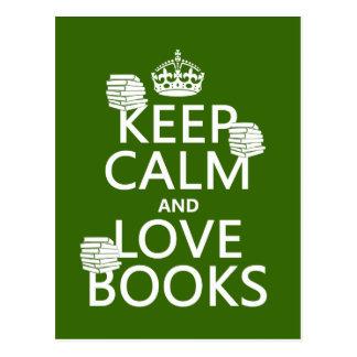Gardez le calme et aimez les livres (dans toute carte postale