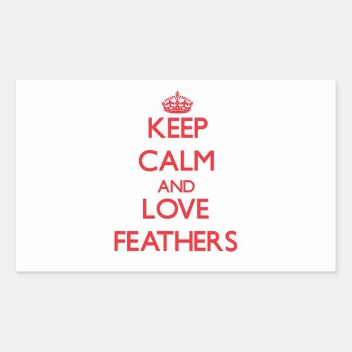 Gardez le calme et aimez les plumes sticker en rectangle