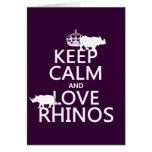 Gardez le calme et aimez les rhinocéros (toute cou carte