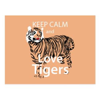 Gardez le calme et aimez les tigres carte postale