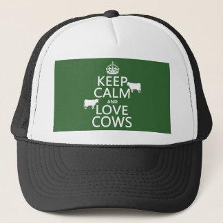 Gardez le calme et aimez les vaches (toutes les casquette