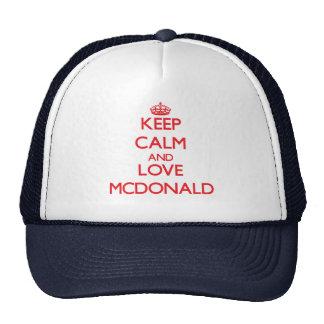 Gardez le calme et aimez Mcdonald Casquette De Camionneur