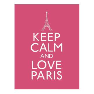 Gardez le calme et aimez Paris Carte Postale