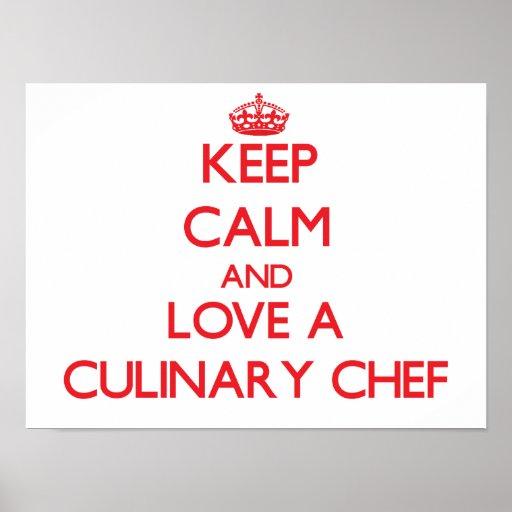 Gardez le calme et aimez un chef culinaire affiche