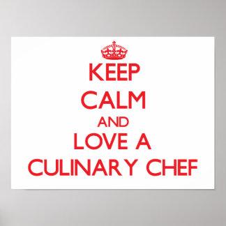 Gardez le calme et aimez un chef culinaire poster