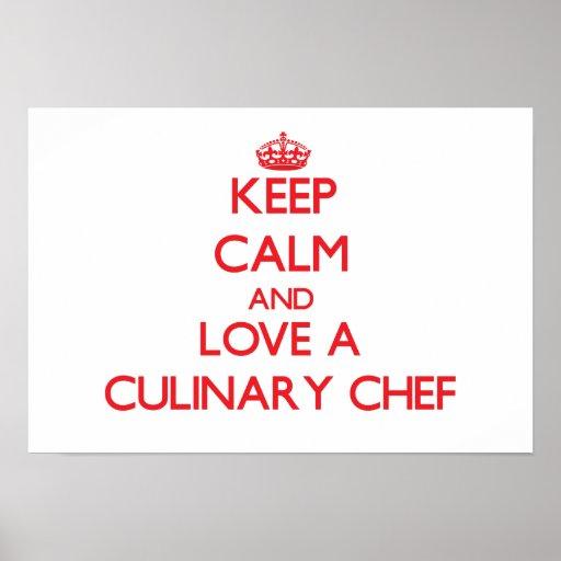 Gardez le calme et aimez un chef culinaire posters