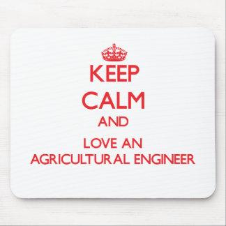 Gardez le calme et aimez un ingénieur agricole tapis de souris