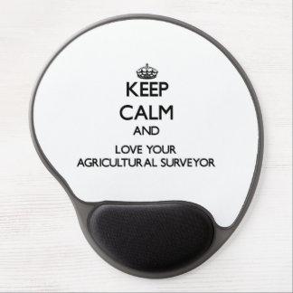 Gardez le calme et aimez votre arpenteur agricole tapis de souris avec gel