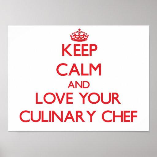 Gardez le calme et aimez votre chef culinaire affiche