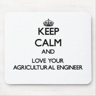 Gardez le calme et aimez votre ingénieur agricole tapis de souris