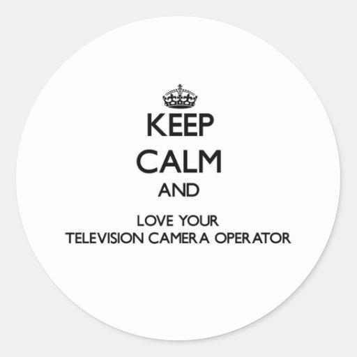 Gardez le calme et aimez votre opérateur de caméra adhésif rond