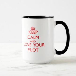 Gardez le calme et aimez votre pilote mug