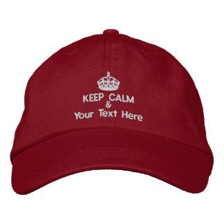 Gardez le calme et ajoutez votre propre texte casquette brodée
