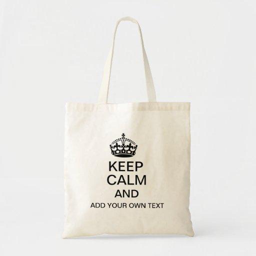 Gardez le calme et ajoutez votre propre texte sac