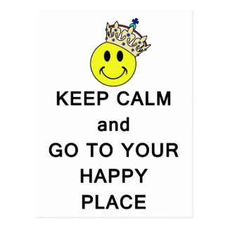 Gardez le calme et allez à votre couronne heureuse cartes postales