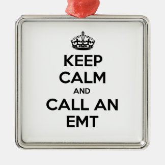 Gardez le calme et appelez un EMT Ornement Carré Argenté
