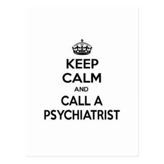 Gardez le calme et appelez un psychiatre carte postale