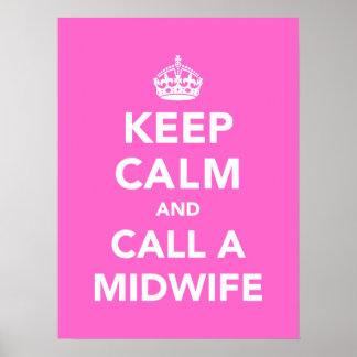 Gardez le calme et appelez une sage-femme poster