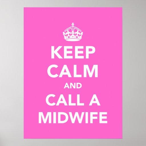 Gardez le calme et appelez une sage-femme affiche