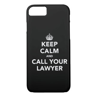 Gardez le calme et appelez votre avocat coque iPhone 7