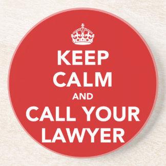 Gardez le calme et appelez votre avocat dessous de verre