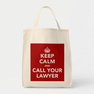 Gardez le calme et appelez votre avocat sac