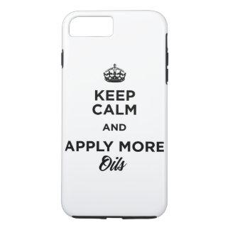 Gardez le calme et appliquez plus d'huiles coque iPhone 7 plus